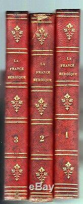 C1 LA FRANCE HEROIQUE Recits Militaires de VERCINGETORIX a BUGEAUD 1863 Complet